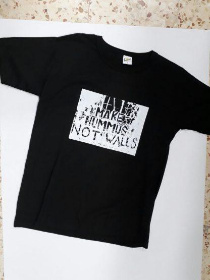 Make Hummus Not Walls T-Shirt