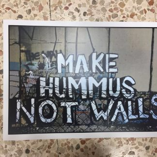 Make Hummus Not Walls Poster